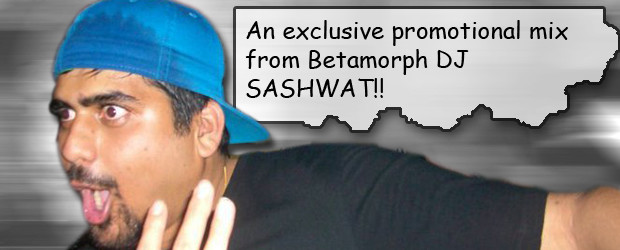 DJ Sashwat – Exclusive Betamorph Promo Mix Tracklist: 01 Overcast Radio – Atlantix Dub (Paske Ayiti) [BETAMORPH RECORDINGS] 02 Kaiori Breathe & Tripwire – The Shortest Distance Between Two Hearts...