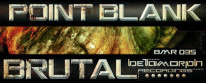 POINT.BLANK – BRUTAL AVAILABLE ON BEATPORT 02.15.11 Point.Blank – Brutal Point.Blank – Brutal (D-Jahsta Remix) Point.Blank – Liar Point.Blank – Suite Point.Blank + Bukez Finezt – Whut Point.Blank – Brutal...