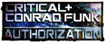 Critical & Conrad Funk – Authorization [$1] Critical – None Left [$1] Critical – Montana [$1] Critical & Conrad Funk – Authorization [Full Album] [$3]   Critical Facebook Critical Soundcloud...