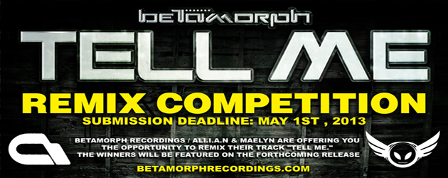 The winning remix(es) will be featured on the Tell Me EP forthcoming on Betamorph Recordings. Listen to the original HERE Download the stems HERE Submit your remixes HERE  Submission deadline: May...